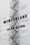 Winterland: A Novel - Alan Glynn