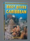 Best Dives of the Caribbean - Hunter Publishing, Jon Huber
