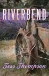 Riverbend - Tess Thompson