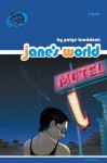 Jane's World Volume 3 (v. 3) - Paige Braddock