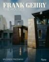 Frank Gehry: The Houses - Mildred Friedman, Sylvia Lavin