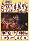 Grand Valley Feud - Mark Bannerman