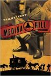 Medina Hill - Trilby Kent