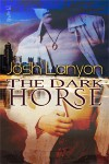 The Dark Horse - Josh Lanyon