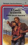 A Family To Cherish (Western Lovers: Once A Cowboy #45) - Cathy Gillen Thacker