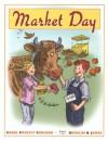 Market Day - Carol Foskett Cordsen, Douglas B. Jones