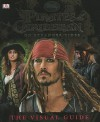 Pirates of the Caribbean: On Stranger Tides: The Visual Guide - DK Publishing, Glenn Dakin