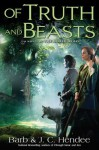 Of Truth and Beasts (Noble Dead Saga, Series 2, #3) - Barb Hendee, J.C. Hendee