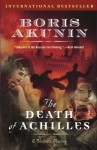 The Death of Achilles - Boris Akunin, Andrew Bromfield