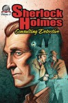 Sherlock Holmes: Consulting Detective, Volume 4 - W. Thinnes, Andrew Salmon, Aaron Smith, Bradley Sinor, I Watson