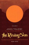 The Rising Sun: The Decline & Fall of the Japanese Empire 1936-45, Vol 2 - John Toland, Sam Sloan