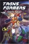 Transformers, Vol. 9: Dark Star - Bob Budiansky