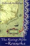 The Rising Shore Roanoke - Deborah Homsher