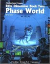 Rifts Dimension Book 2: Phase World - C.J. Carella, Kevin Siembieda