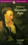 Works of Alexander Pope - Alexander Pope, Andrew Crozier