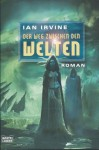 Der Weg zwischen den Welten - Ian Irvine, Alfons Winkelmann