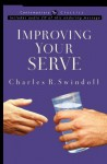 Improving Your Serve - Charles R. Swindoll