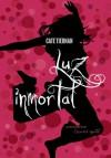 Luz inmortal - Cate Tiernan