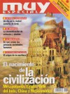 El nacimiento de la civilización: Mesopotamia, Egipto, Valle del Indo, China y Mesoamérica - Various