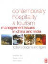 Contemporary Hospitality and Tourism Management Issues in China and India: Today's Dragons and Tigers - Stephen Ball, Susan Horner