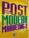 Postmodern Marketing Two: Telling Tales - Stephen Brown