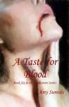 A Taste For Blood - Amy Sumida