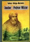 Znachor. Profesor Wilczur - Tadeusz Dołęga-Mostowicz