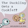 The Duckling Gets a Cookie!? - Mo Willems