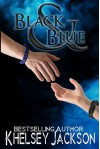 Black and Blue (Black and Blue Series) - Khelsey Jackson