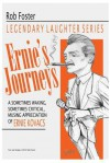 Ernie's Journeys: The Legendary Laughter Series - Robert Foster