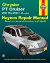 Chrysler P/T Cruiser 2001 Thru 2003: Haynes Repair Manual - John H Haynes, John H Haynes