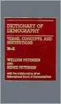 Dictionary of Demography: Vol. 2. Terms, Concepts, and Institutions N-Z - William Petersen, Renee Petersen