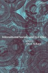 International Society and Its Critics - Alex J. Bellamy