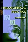 Philosophical Practice - Lou Marinoff