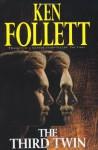 The Third Twin - Ken Follett, Dick Francis, Phillip Margolin, LaVyrle Spencer