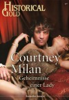 Geheimnisse einer Lady (Historical Gold) (German Edition) - Courtney Milan
