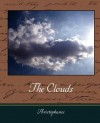 The Clouds - Aristophanes