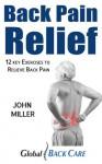 Back Pain Relief - John Miller