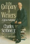 In the Company of Writers - Charles Scribner