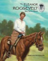 The Eleanor Roosevelt You Never Knew - James Lincoln Collier