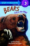 Bears Life in the Wild (Step-Into-Reading, Step 3) - Monica Kulling