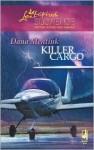 Killer Cargo - Dana Mentink