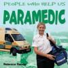 Paramedic - Rebecca Hunter.
