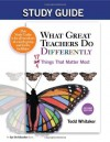 Study Guide - What Great Teachers Do Differently - Todd Whitaker, Beth Whitaker