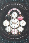 Clocks and Culture: 1300-1700 - Carlo M. Cipolla, Anthony Grafton