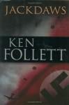 Jackdaws - Ken Follett