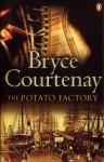 Potato Factory - Bryce Courtenay