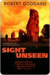 Sight Unseen Sight Unseen - Robert Goddard