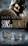 Sons of Thunder (Raven: Book 2): A Novel - Giles Kristian