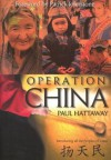 Operation China: Introducing All the People of China - Paul Hattaway
